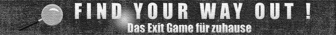 Exit Game Find Your Way Out Banner